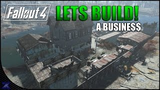 Fallout 4 - Lets Build a Business | Infinite Caps No Cheating | Taffington Boathouse| Settlement