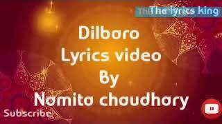 Dilbaro lyrics song of - Raazi / Alia Bhatt