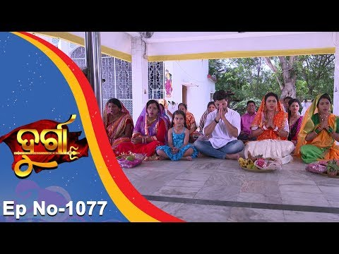 Durga | Full Ep 1077 | 22nd May 2017 | Odia Serial - TarangTV thumbnail