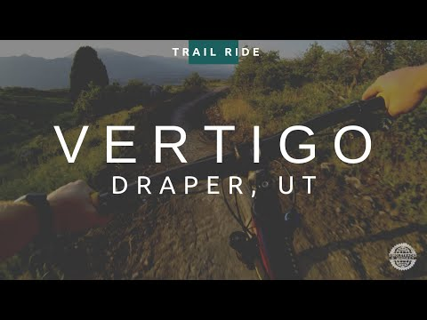 Vertigo Trail | Corner Canyon - Draper, UT | Mountain Biking
