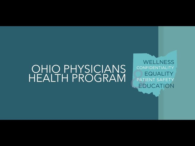 The Ohio Physicians Health Program
