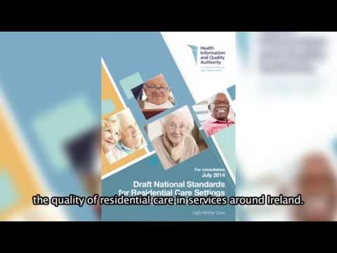 Draft National Standards for Residential Care Settings for Older People in Ireland