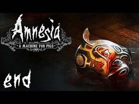 Amnesia: A Machine For Pigs | Part 10 (Final) | AN END TO ALL THINGS
