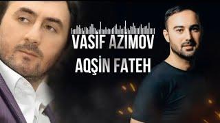 Aqsin Fateh & Vasif Azimov - İztirab