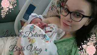 TEEN MOM LABOR & DELIVERY | BIRTH VLOG