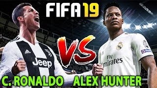 C. RONALDO VS ALEX HUNTER | FIFA 19 YOLCULUK MODU #04