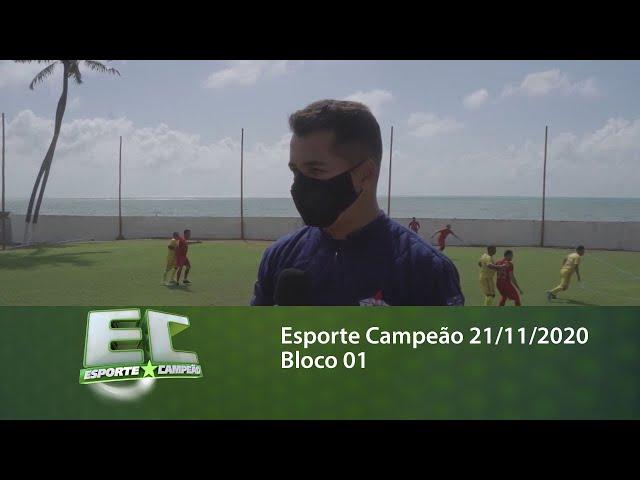Esporte Campeão 21/11/2020 - Bloco 01