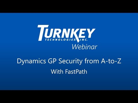 Microsoft Dynamics GP Security from A-to-Z