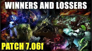 Biggest Winners And Losers Of Patch 7.06f And How It Will Affect Your Skill Bracket