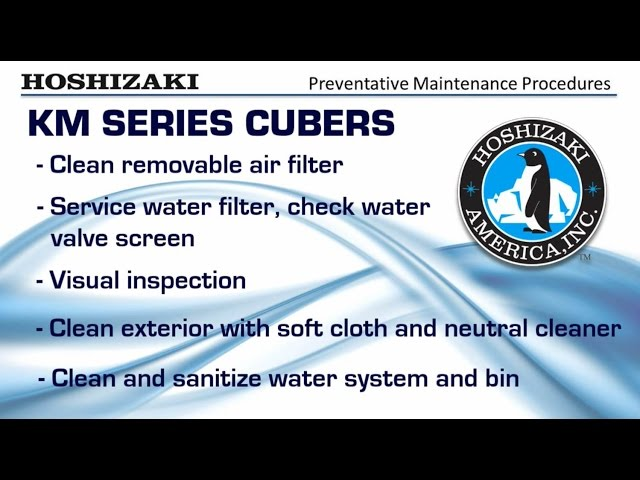 Hoshizaki KM Series Cuber Preventative Maintenance Procedures