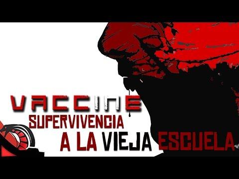 SUPERVIVENCIA A LA VIEJA ESCUELA   VACCINE   Made in Spain   SrSerpiente