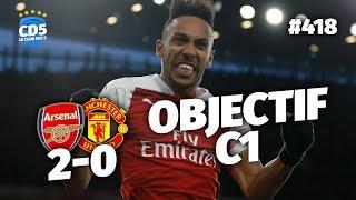 Arsenal vs Manchester United (2-0) PREMIER LEAGUE - Débrief / Replay #418 - #CD5