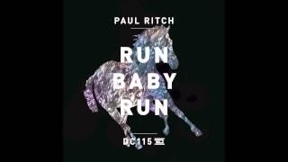 DC115 - Paul Ritch - Run Baby Run - Drumcode