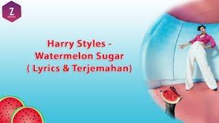 Harry Style - Watermelon Sugar ( Lyrics dan Terjemahan)