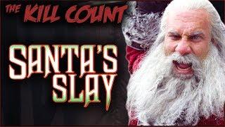 Santa's Slay (2005) KILL COUNT