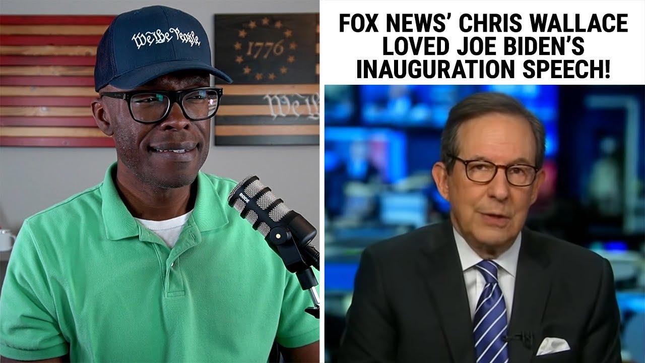 Fox News Chris Wallace LOVED Joe Biden's Inauguration Speech!