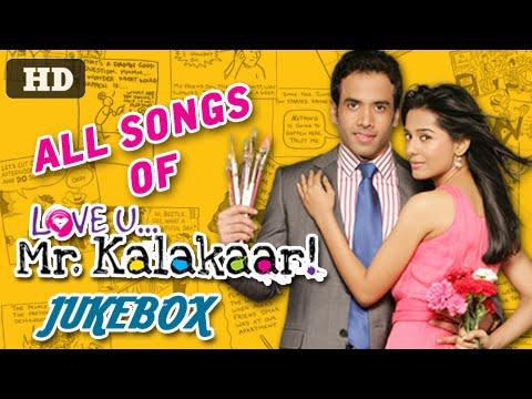 Love U... Mr. Kalakaar! - All Songs #Jukebox - Latest Bollywood Romantic Songs