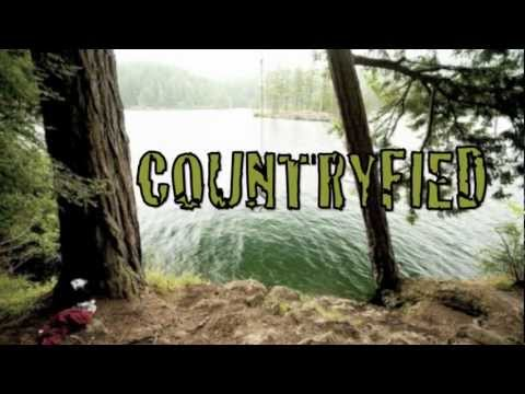 Countryfied OFFICIAL (lyric video) HD