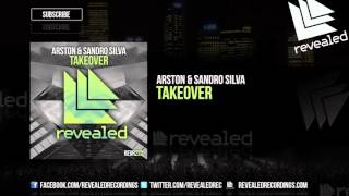 Arston & Sandro Silva - Takeover [OUT NOW!]