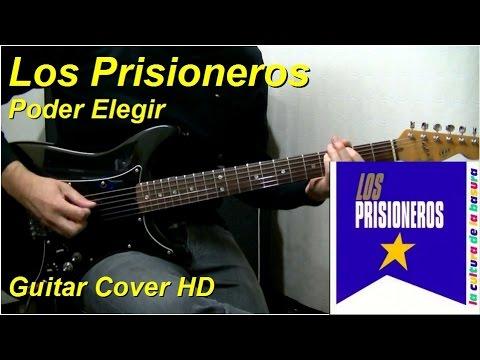 Los Prisioneros | Poder Elegir | Guitar Cover HD