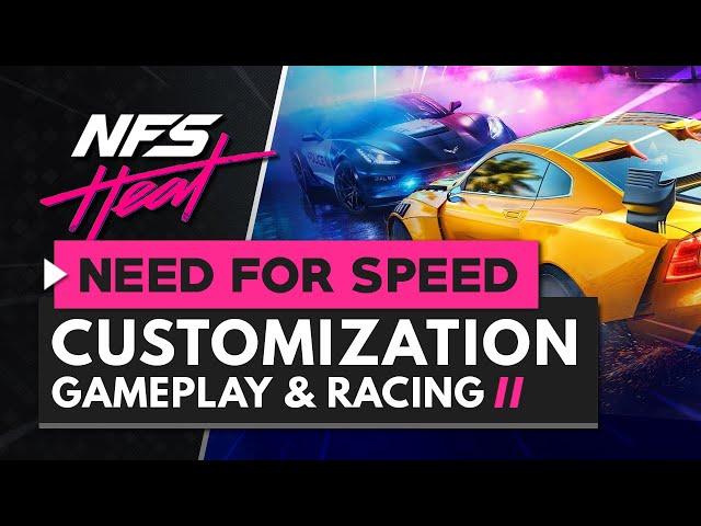 Check Out Some Need For Speed Heat Car Customization And Gameplay