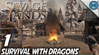 Savage Lands | EP 1 | Survival With Dragons | Let