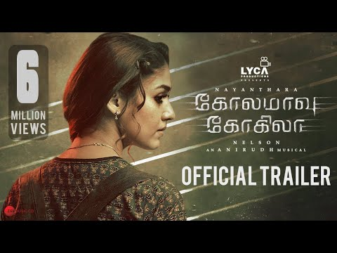 Kolamaavu Kokila [CoCo] - Official Trailer | Nayanthara | Anirudh | Nelson | Lyca Productions
