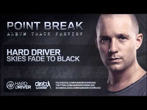 Hard Driver - Skies Fade to Black (Official HQ Preview)