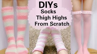 DIYs: Make Your Own Fuzzy Socks/Knee Socks+Thigh Highs from Scratch(using 3 different materials)