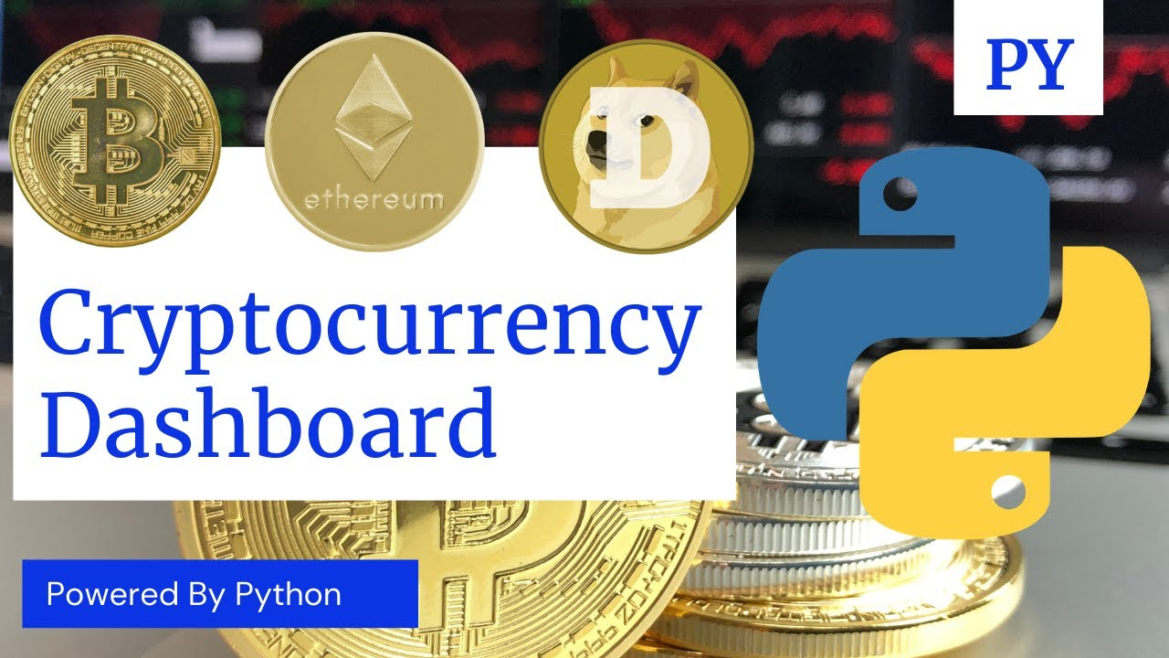 Build A Cryptocurrency Dashboard with Python