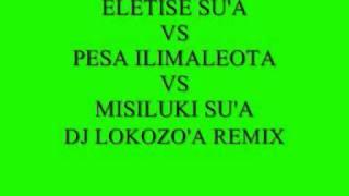 dj lokozo'a_eletise su'a vs pesa ilimaleota vs misiluki su'a.wmv