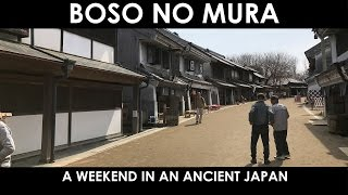 Gambar cover Travel: Boso No Mura, the ancient Japan next to Tokyo