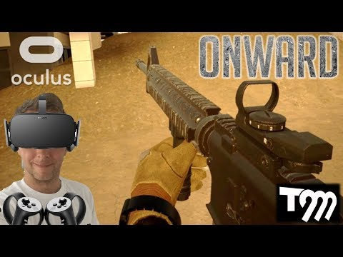 I'VE JOINED THE ARMY!! - Onward VR Gameplay (Oculus Rift VR + Touch Gameplay)