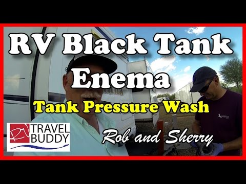 RV Black Tank Enema, Pressure Wash | RV Travel Buddy #rvtank #blacktank