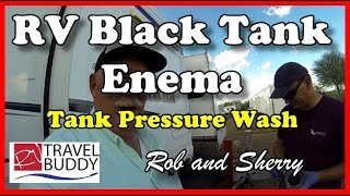 RV Black Tank Enema, Pressure Wash | RV Travel Buddy #rvtank #blacktank