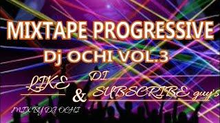 MIXTAPE PROGRESSIVE DJ OCHI VOL.3