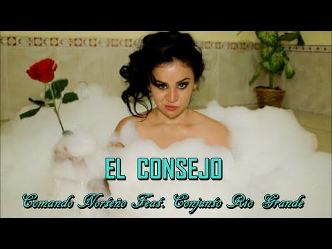 Comando Norteño - El Consejo Feat. Conjunto Río Grande ♪ Vídeo Oficial 2016