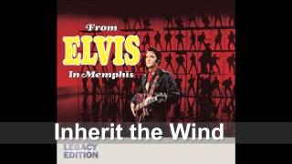 Elvis Presley - Inherit the Wind