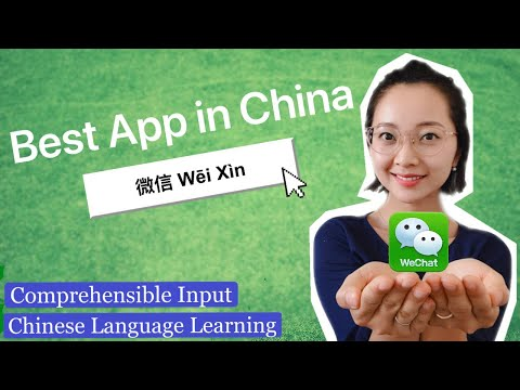 Learn Chinese | WeChat Best App In China | Comprehensible Input TPRS