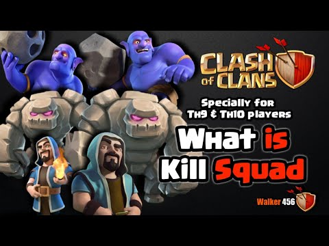 Coc   what is kill Squad   full explain   Hindi   Walker 456   clash of clans