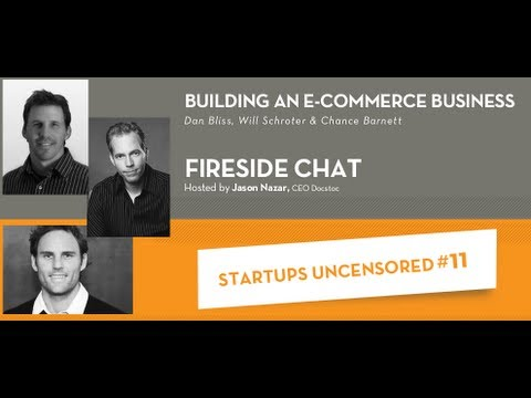 Building an E-Commerce Business - Startups Uncensored 11
