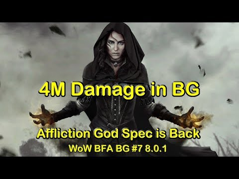 Most Damage in BG Ever! - God Spec Affliction Warlock BG #7 | World of Warcraft (WoW) BFA 8.0.1