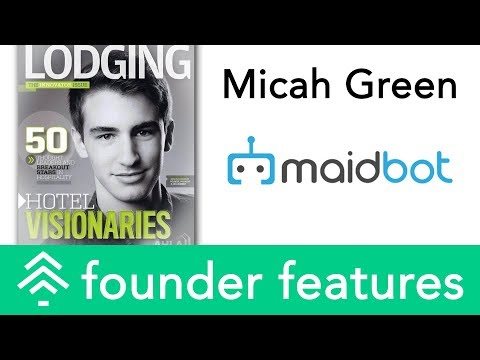 Micah Green, Maidbot | StartupTree Founder Features