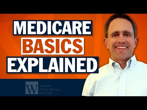 Medicare Made Clear - Medicare Part A And Part B Explained