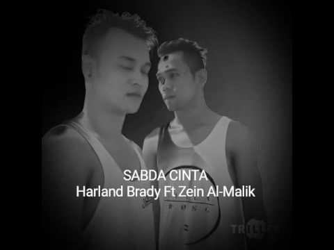 Harland Brady Ft Zein Al-Malik - Sabda Cinta (Cover Iyeth Bustami ft Erie Suzan)