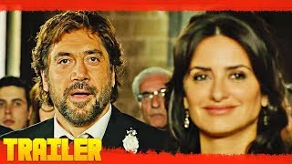 Todos lo Saben (2018) Primer Tráiler Oficial Español