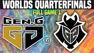 GEN vs G2 Game 1 Worlds 2020 QUARTERFINALS - GEN G vs G2 Game 1 Worlds 2020 QUARTERFINALS