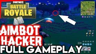 Fortnite Hacker AIMBOT 30 'Kills Full Gameplay - PVP Cheating (NOT ME) Fortnite Battle Royale