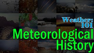 Weather 101: Brief History of Meteorology