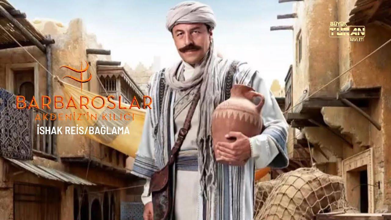 Barbaroslar: Akdeniz'in Kılıcı Müzikleri | İshak Reis | Hüzün/Bağlama